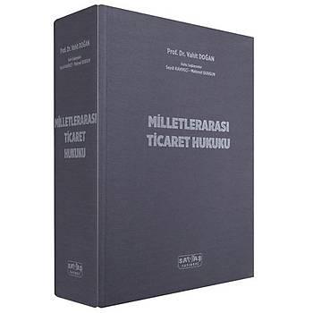 Milletlerarasý Ticaret Hukuku Vahit Doðan, Mehmet Durgun, Seydi Kahveci Savaþ Yayýnevi