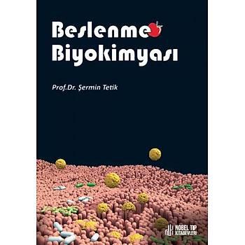 Beslenme Biyokimyasý Þermin Tetik Nobel Týp Kitabevi