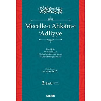 Seçkin Yayýnevi Mecelle–i Ahkâm–ý ʿAdliyye (Ciltli) Yaþar Güçlü