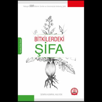 Ankara Nobel Týp Kitabevi  Bitkilerdeki Þifa Semra Kumral Kalyon