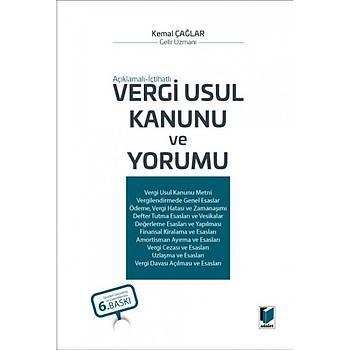 Adalet Yayýnevi  Açýklamalý - Ýçtihatlý Vergi Usul Kanunu ve Yorumu Kemal Çaðlar