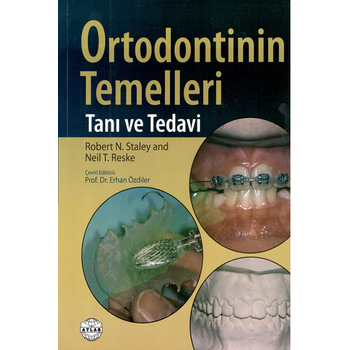 Atlas Kitapçýlýk Ortodontinin Temelleri Taný Tedavi