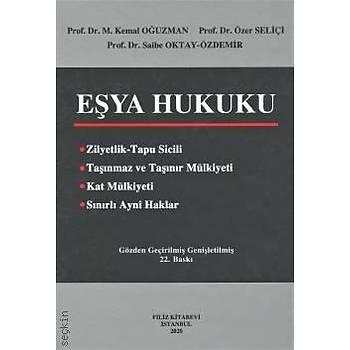 Filiz Kitabevi   Eþya Hukuku M. Kemal Oðuzman