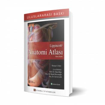 Ýstanbul Medikal   Lippincott Anatomi Atlasý Okan BÝLGE, Burak Bilecenoðlu, Servet Çelik i