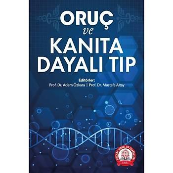 Ankara Nobel Týp Kitabevi  Oruç ve Kanýta Dayalý Týp Prof.Dr.Adem ÖZKARA, Prof.Dr.Mustafa ALTAY