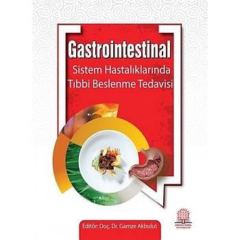Ankara Nobel Týp Kitabevi Gastrointestinal Sistem Hastalýklarýnda Beslenme Tedavisi GAMZE AKBULUT