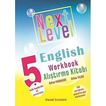 Palme Yayýncýlýk 5.SINIF NEXT LEVEL ENGLISH WORKBOOK ALIÞTIRMA KÝTABI