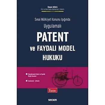 Seçkin Yayýnevi Patent ve Faydalý Model Hukuku Ýlhami Güneþ