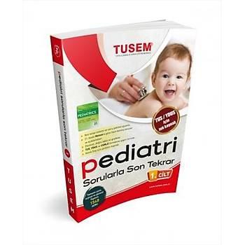 TUSEM Pediatri Sorularla Son Tekrar Cilt 1