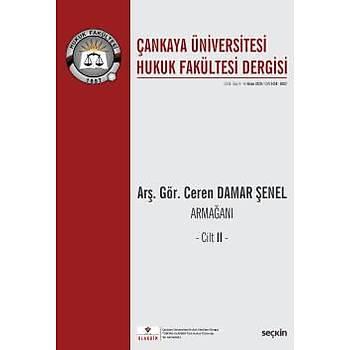 Seçkin Yayýnlarý   Çankaya Üniversitesi Hukuk Fakültesi Dergisi Cilt:5 Sayý:1/2 Nisan 2020 Feriha Bilge Tanrýbilir
