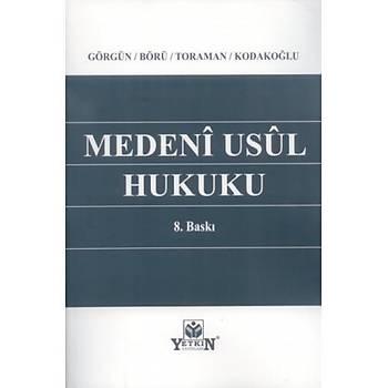 Medeni Usul Hukuku L. Þanal Görgün Yetkin Yayýnlarý