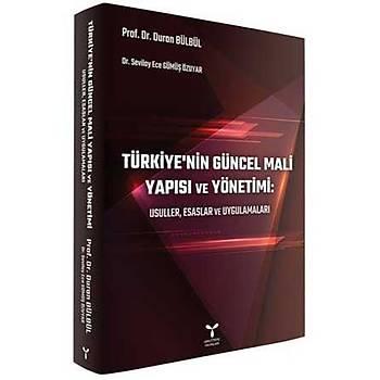 Umuttepe Yayýnlarý Türkiyenin Güncel Mali Yapýsý ve Yönetimi Duran Bülbül, Sevilay Ece Gümüþ Özuyar