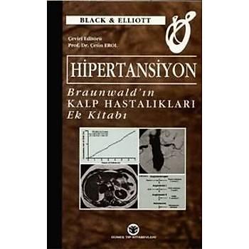 Güneþ Týp Kitabevi  Hipertansiyon Braunwald 'ýn Kalp Hastalýklarý Ek Kitabý - Çetin Erol