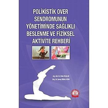 Ankara Nobel Týp Polikistik Over Sendromunun Yönetiminde Saðlýklý Beslenme ve Fiziksel Aktivite Rehberi