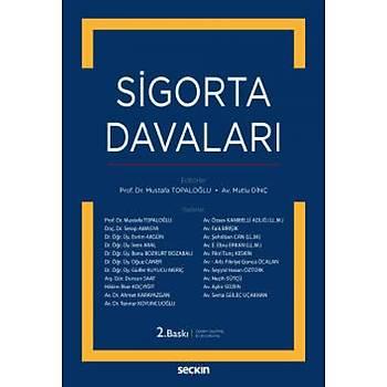 SeçkinYayýnevi Sigorta Davalarý Mustafa Topaloðlu