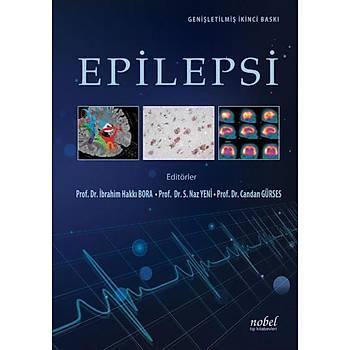 Nobel Týp Kitabevleri Epilepsi: Geniþletilmiþ Ýkinci Baský Naz Yeni Ýbrahim Hakký Bora Candan Gürses