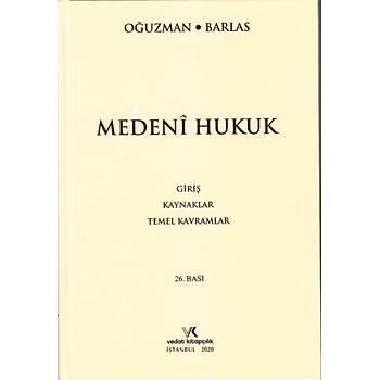 Vedat Kitapçýlýk  Medeni Hukuk - Giriþ - Kaynaklar - Temel Kavramlar M. Kemal Oðuzman, Nami Barlas
