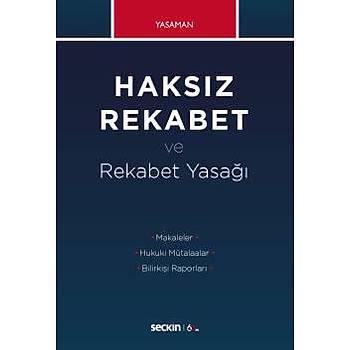 Seçkin Yayýnlarý   Haksýz Rekabet ve Rekabet Yasaðý Hamdi Yasaman