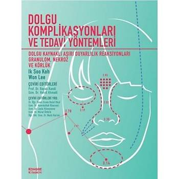 Kongre Kitabevi  Dolgu Komplikasyonlarý ve Tedavi Yöntemleri Baþak Kandi, Vahid Ahmadi