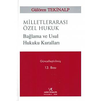 Vedat Kitapçýlýk Milletlerarasý Özel Hukuk Baðlama ve Usul Hukuku Kurallarý Gülören Tekinalp