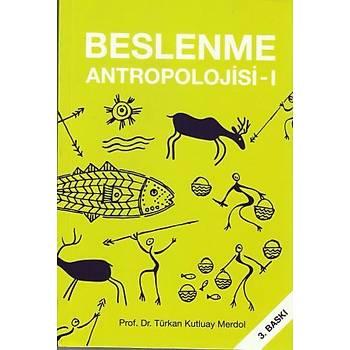 Hatiboðlu Beslenme Antropolojisi 1