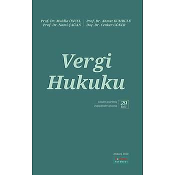 Turhan Yayýnevi Vergi Hukuku Mualla Öncel / Ahmet Kumrulu / Nami Çaðan / Cenker Göker