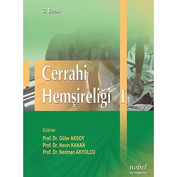Nobel Týp Kitabevleri Cerrahi Hemþireliði I - 3. Baský