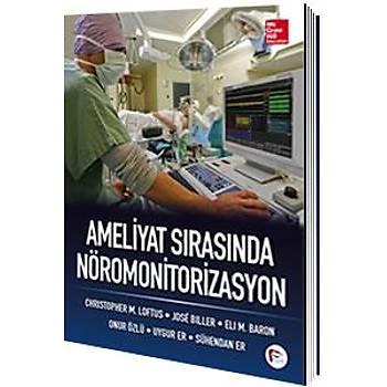 Hipokrat Kitabevi   Ameliyat Sýrasýnda Nöromonitorizasyon