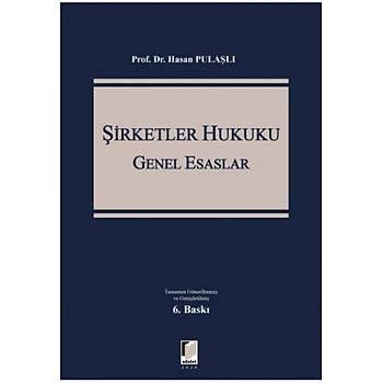 Adalet Yayýnevi Þirketler Hukuku Genel Esaslar Hasan Pulaþlý