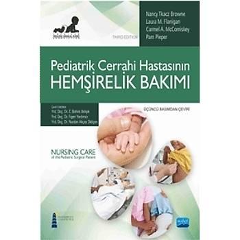Nobel Akademi Pediatrik Cerrahi Hastasýnýn Hemþirelik Bakýmý