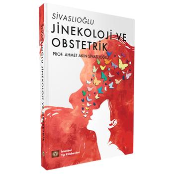 Ýstanbul Týp Kitabevleri  Sivaslýoðlu Jinekoloji ve Obstetrik