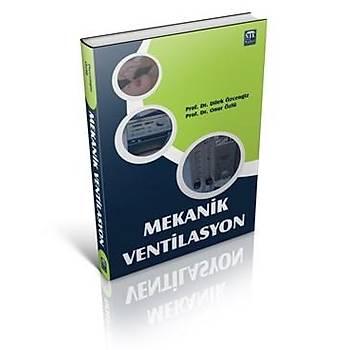 Mekanik Ventilasyon Dilek Özcengiz Onur Özlü