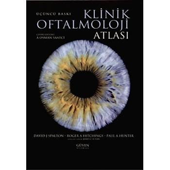 Güven Bilimsel Yayýnlarý Klinik Oftalmoloji Atlasý Osman Saatçi