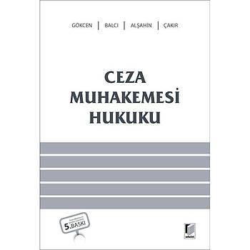 Adalet Yayýnevi  Ceza Muhakemesi Hukuku Ahmet Gökcen Ahmet Gökcen, Murat Balcý, Mehmet Emin Alþahin, Kerim Çakýr