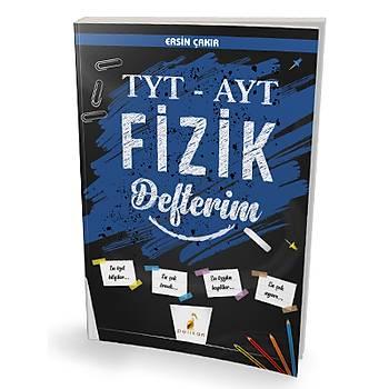 Pelikan Yayýnevi  Pelikan Yayýnlarý TYT - AYT Fizik Defterim Ersin Çakýr