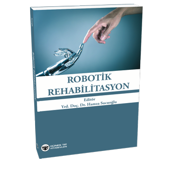Güneþ Kitabevi   Robotik Rehabilitasyon