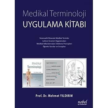 Medikal Terminoloji Uygulama Kitabý Mehmet Yýldýrým Nobel Týp Kitabevi