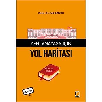 Adalet Yayýnevi Yeni Anayasa Ýçin Yol Haritasý