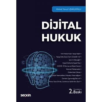 Seçkin Yayýnlarý   Dijital Hukuk Ahmet Yavuz Uþaklýoðlu