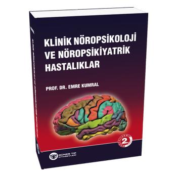 Güneþ Kitabevi  Klinik Nöropsikoloji ve Nöropsikiyatrik Hastalýklar