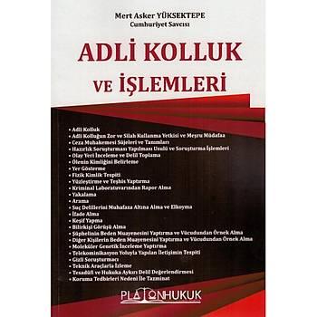 Platon Hukuk Adli Kolluk ve Ýþlemleri (Mert Asker Yüksektepe)