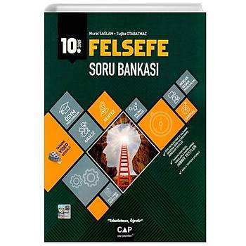 10. Sýnýf Anadolu Lisesi Felsefe Soru Bankasý Çap Yayýnlarý