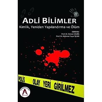 Akademisyen Adli Bilimler - Osman Celbiþ, Mehmet Yaþar Ýþcan