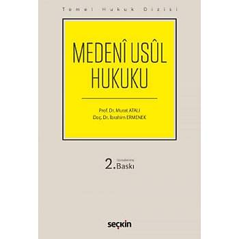 Medenî Usul Hukuku Murat Atalý / Ýbrahim Ermenek