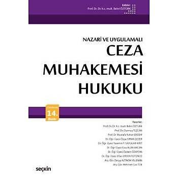 Seçkin Yayýnlarý  Nazari ve Uygulamalý Ceza Muhakemesi Hukuku Ders Kitabý Bahri Öztürk Bahri Öztürk