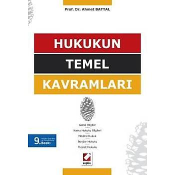Seçkin Hukukun Temel Kavramlarý - Ahmet Battal