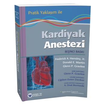 Güneþ Týp Kitabevi  Pratik Yaklaþým ile Kardiyak Anestezi