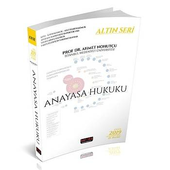 Anayasa Hukuku Konu Anlatýmlý Altýn Seri Ahmet Nohutçu Savaþ Yayýnevi