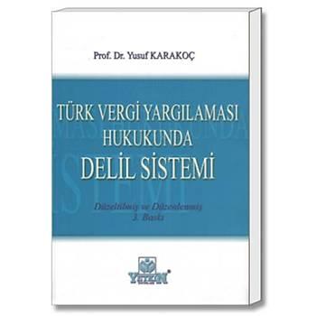Yetkin Türk Vergi Yargýlamasý Hukukunda Delil Sistemi