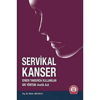 SERVÝKAL KANSER Erken Tanýsýnda Kullanýlan Bir Yöntem:Asetik Asit